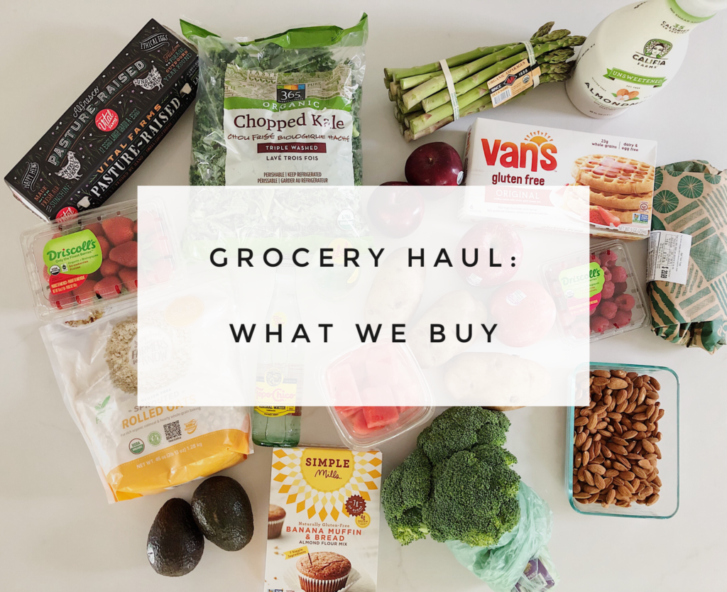 Grocery haul, healthy foods we buy each week when food shopping