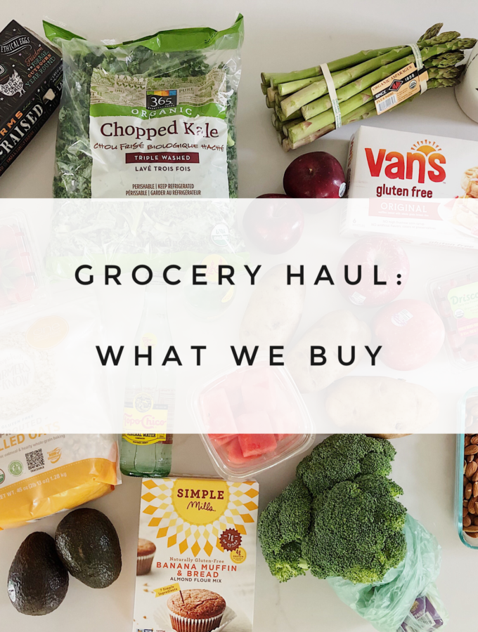 Grocery Haul – What We Buy
